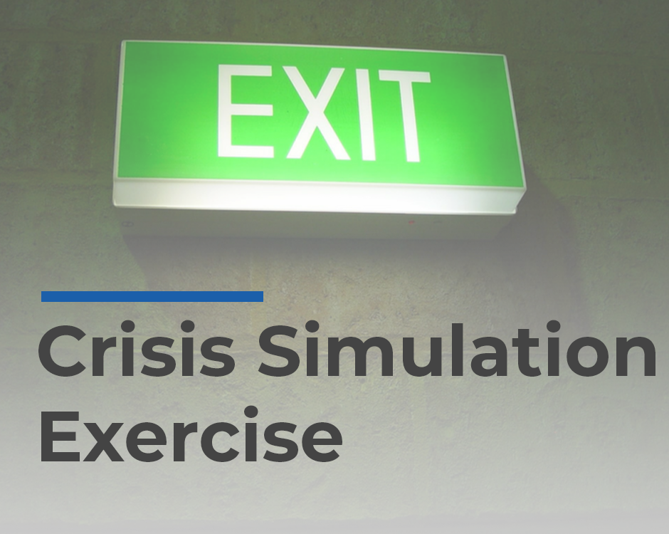 Crisis Simulation Exercise