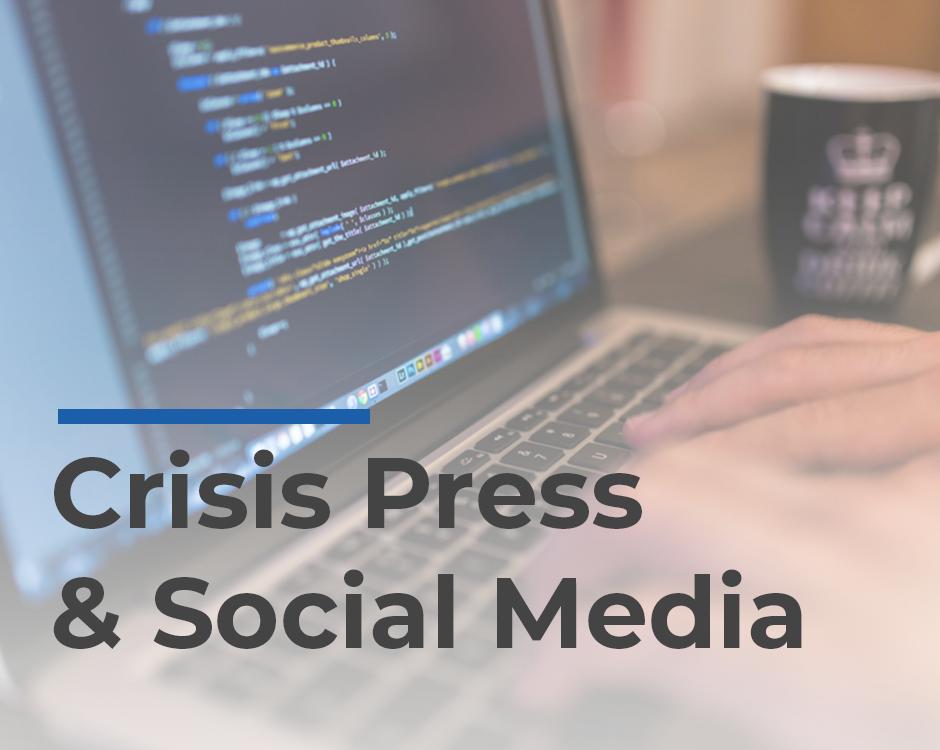 Crisis Press and Social Media