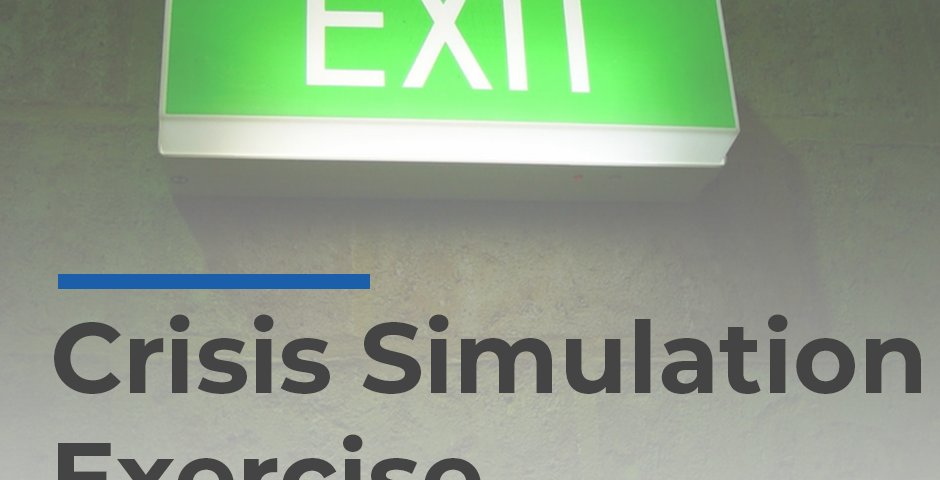 Crisis Simulation Exercise