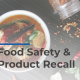 Food Safety product recall