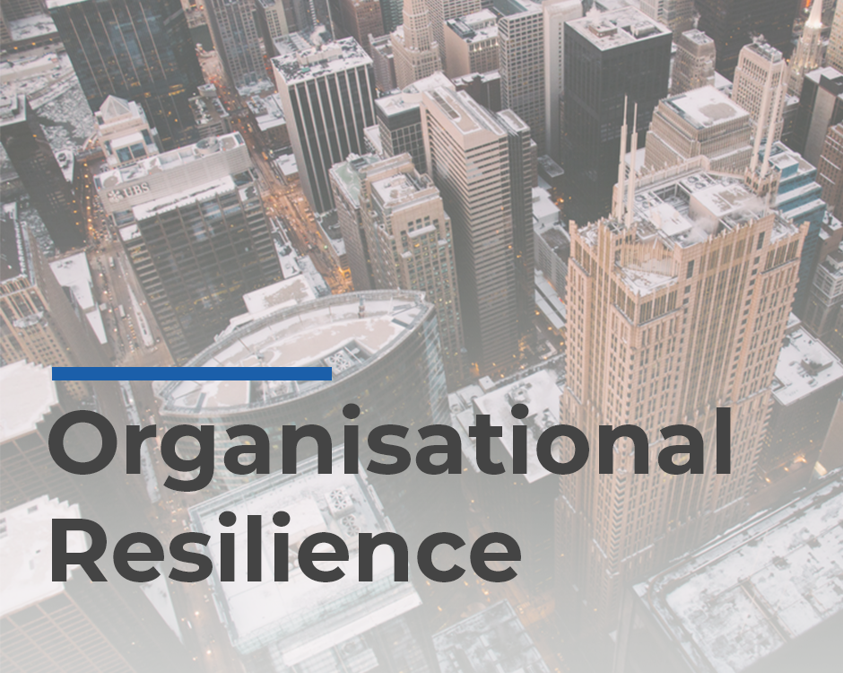 Organisational resilience